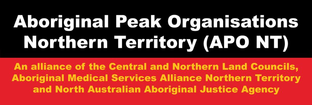 Aboriginal Peak Organisations Northern Territory—APO NT